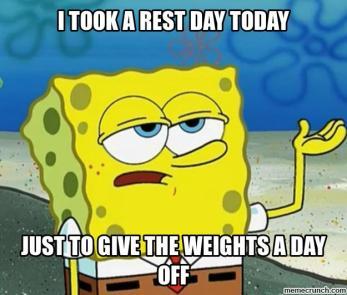 Rest Day Meme 3